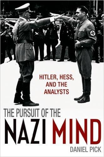 圖1 歷史學者兼精神分析師Daniel Pick的著作《納粹之心》(The Pusuit of The Nazi Mind)