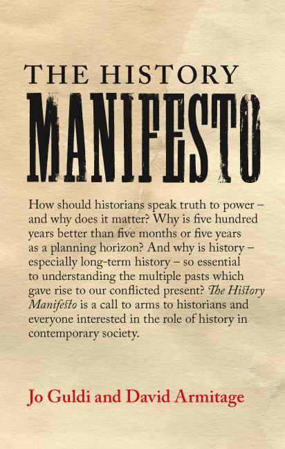 圖1  David Armitage與Jo Guldi共同撰寫的《歷史學宣言》