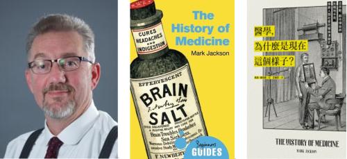 圖3 Mark Jackson教授與《醫學,為什麼是現在這個樣子》中英文版書影。